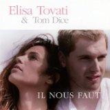 ELISA TOVATI ET TOM DICE sur Chante France